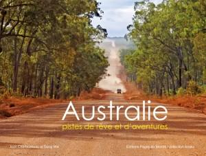 Australie - pistes de rêve et d'aventures
